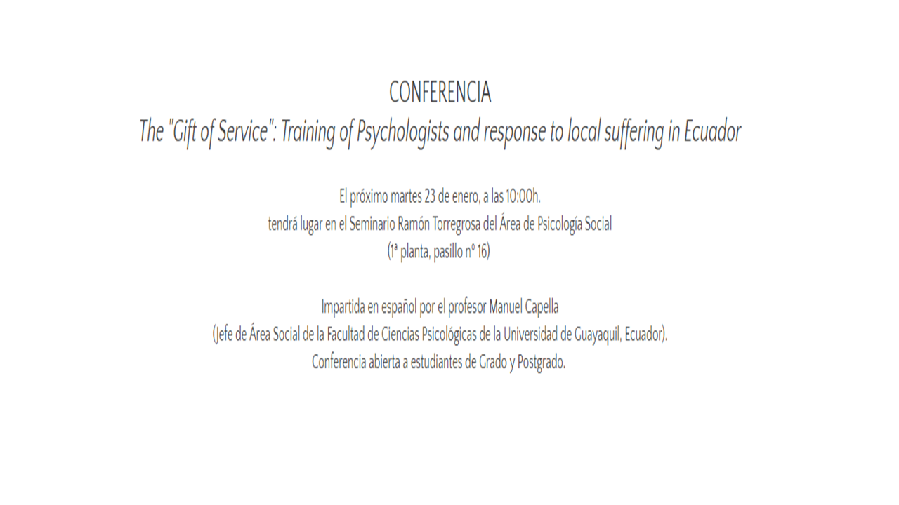 "Conferencia: ""The ""Gift of Service"": Training of Psychologists and response to local suffering in Ecuador"" (23 de enero)"