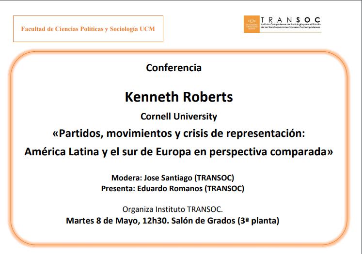 """Conferencia de  Kenneth Roberts (Cornell University) «Partidos, movimientos y crisis de representación: América Latina y el sur de Europa en perspectiva comparada """" - 1"""