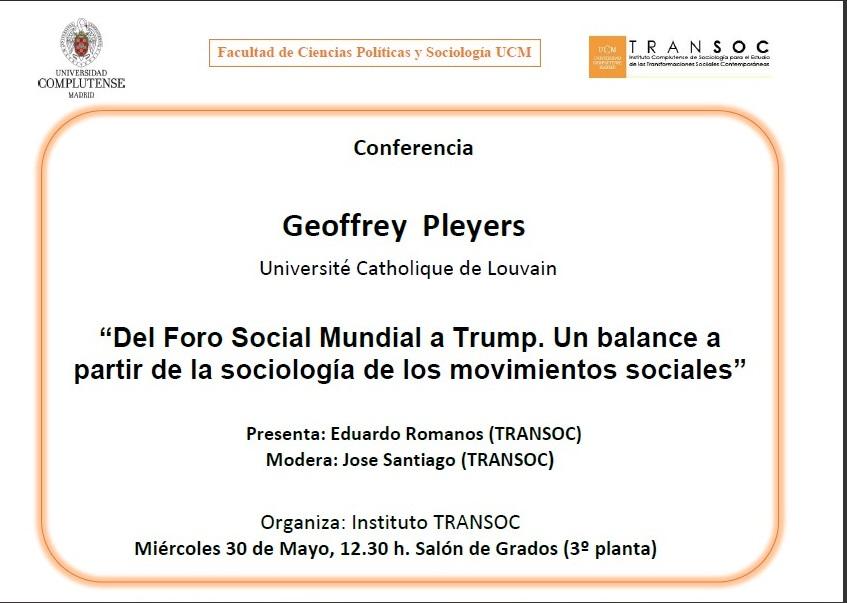 """Conferencia TRANSOC, Geoffrey Pleyers, """"Del Foro Social Mundial a Trump. Un balance a partir de la sociología de los movimientos sociales"""" - 1"""
